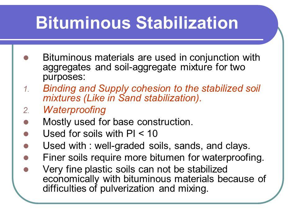 Bituminous Stabilization