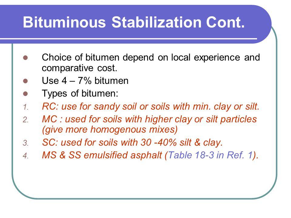Bituminous Stabilization Cont.