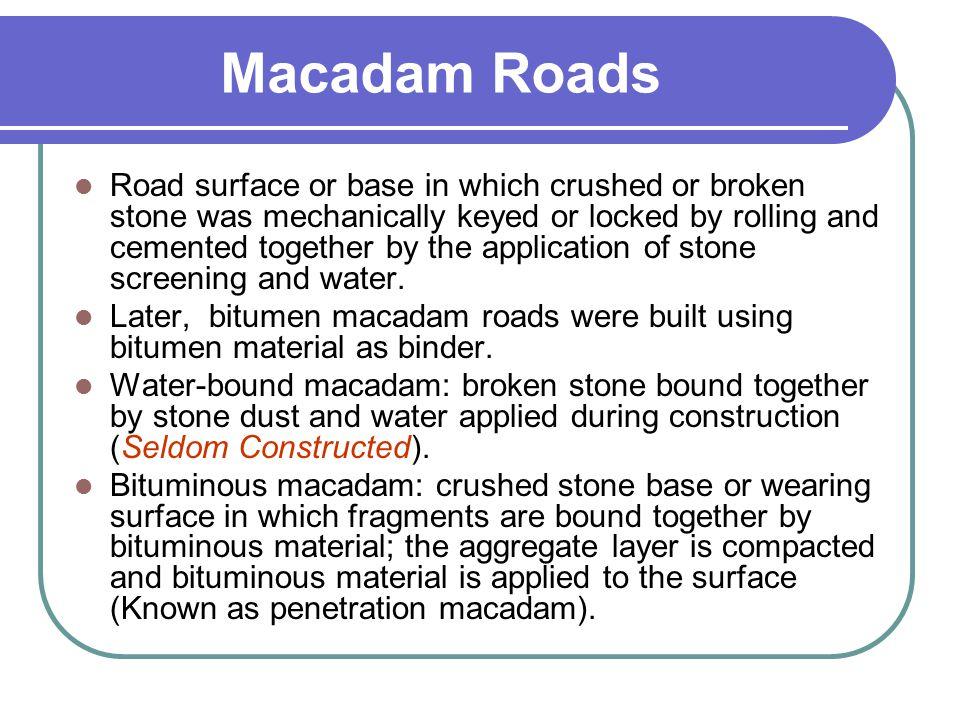 Macadam Roads