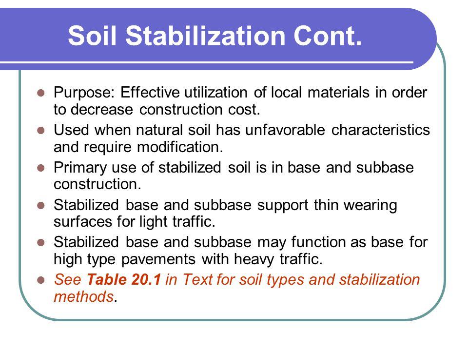 Soil Stabilization Cont.