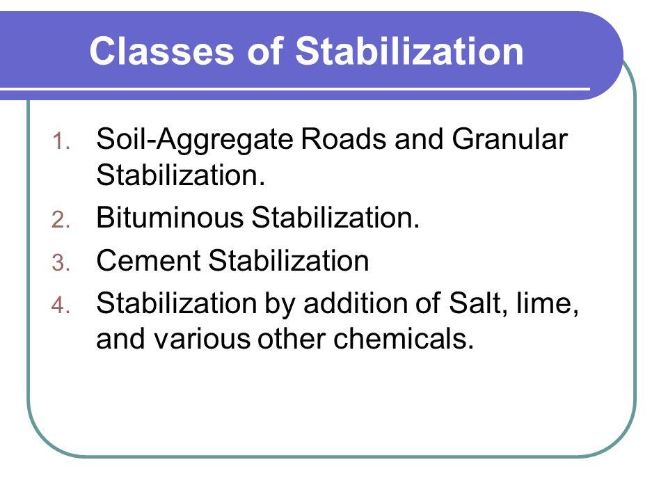 Classes of Stabilization