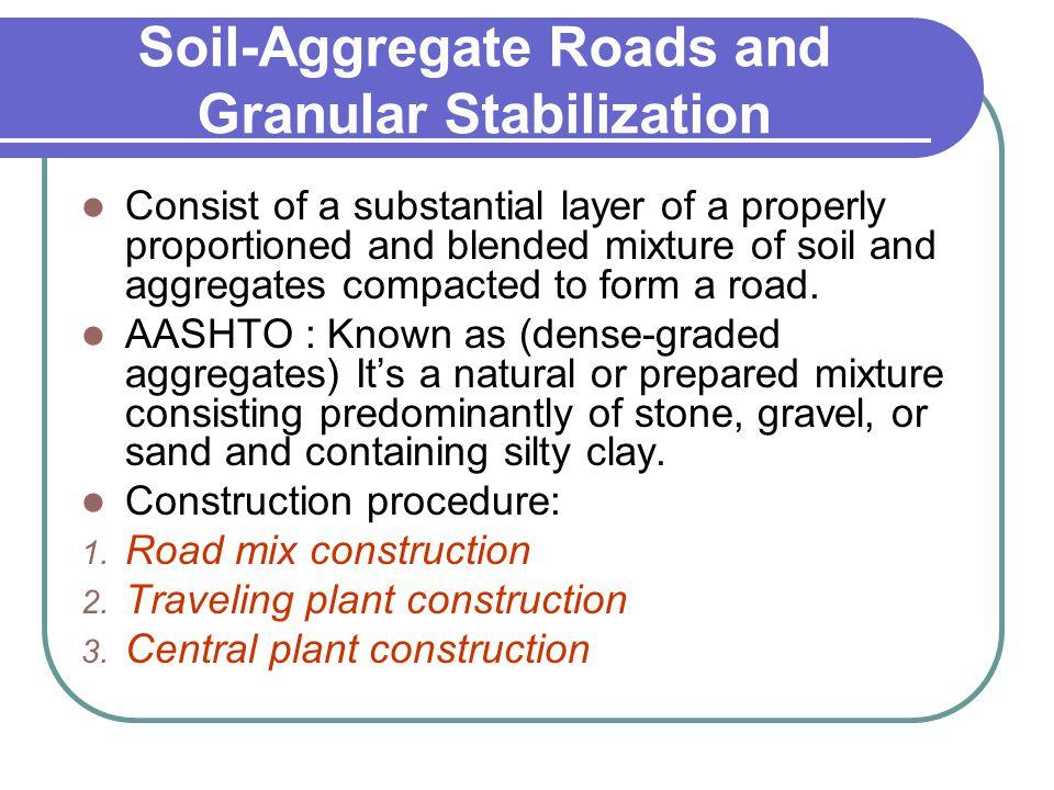 Soil-Aggregate Roads and Granular Stabilization