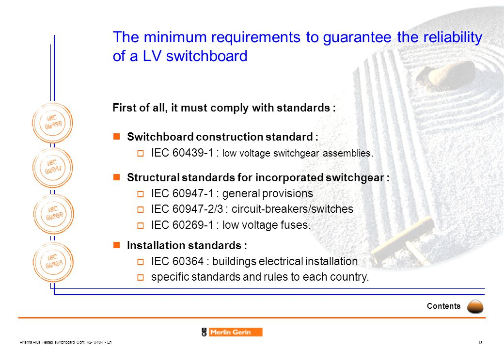 The minimum requirements to guarantee the reliability of a LV switchboard