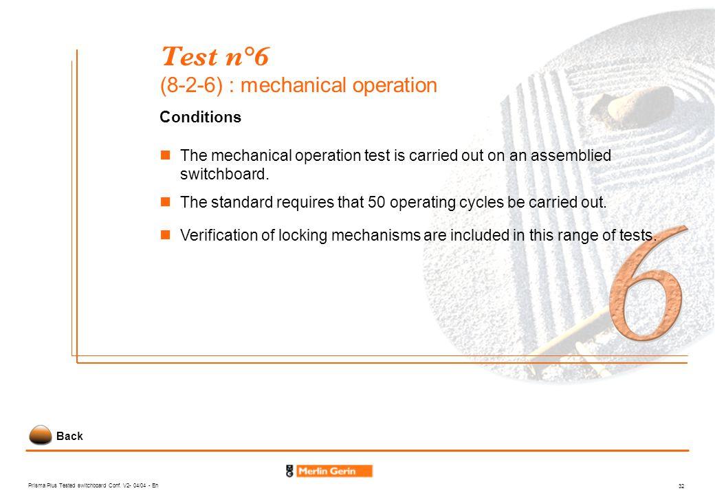 Test n°6 (8-2-6) : mechanical operation
