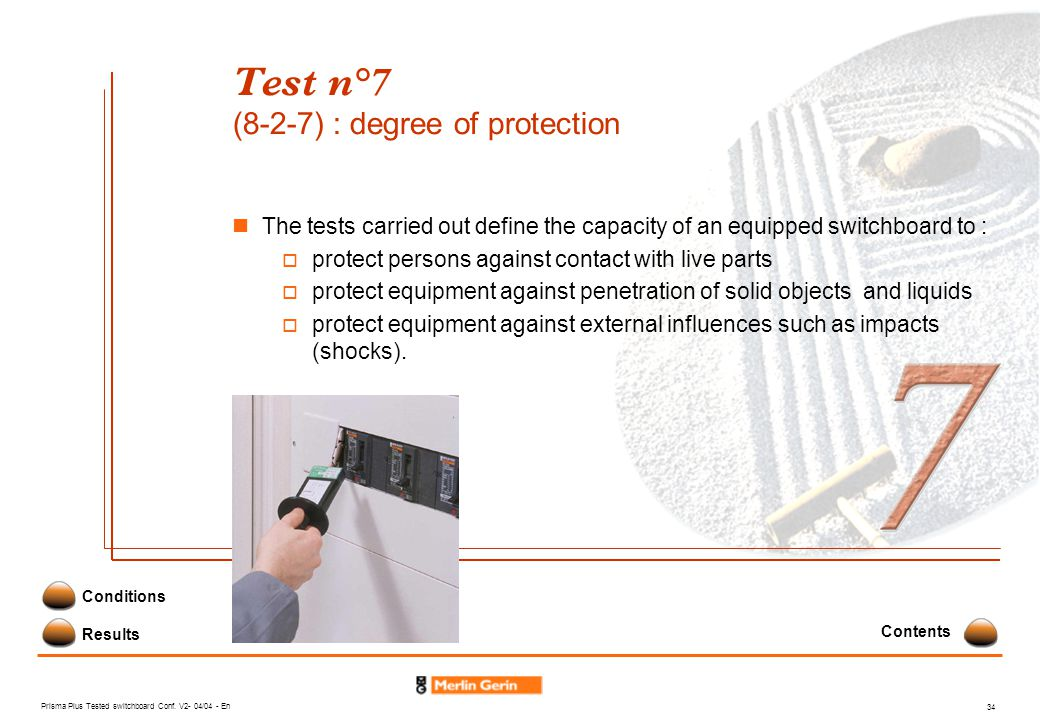 Test n°7 (8-2-7) : degree of protection
