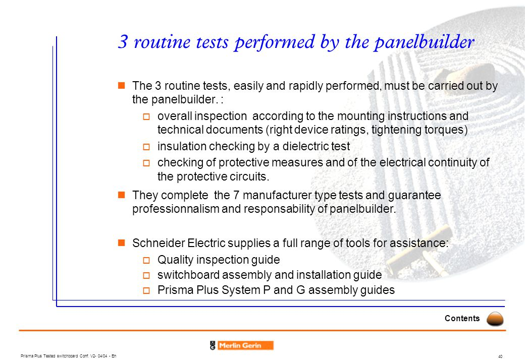 3 routine tests performed by the panelbuilder