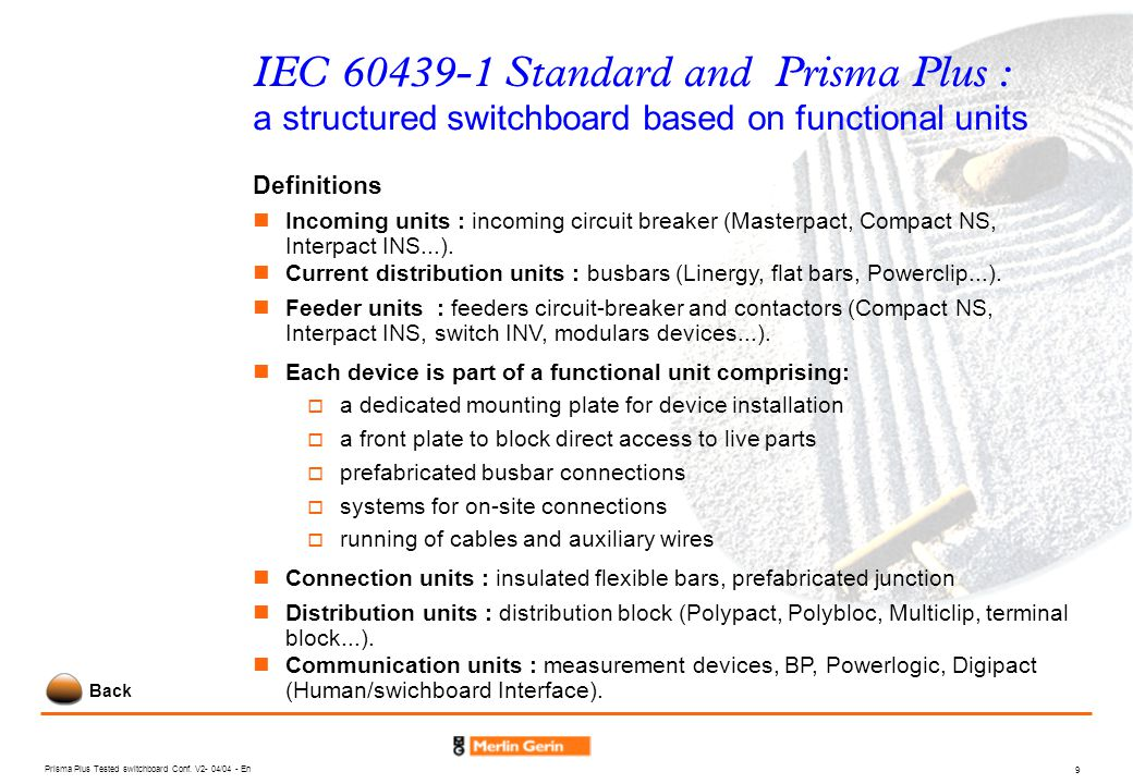 IEC 60439-1 Standard and Prisma Plus : a structured switchboard based on functional units