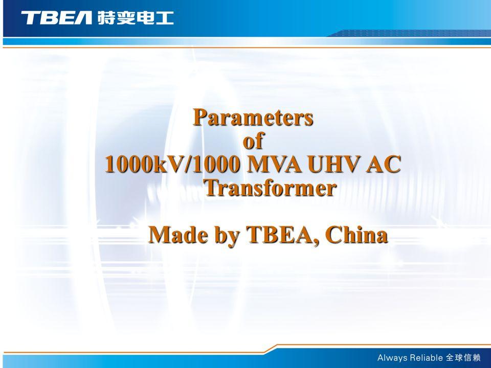 1000kV/1000 MVA UHV AC Transformer