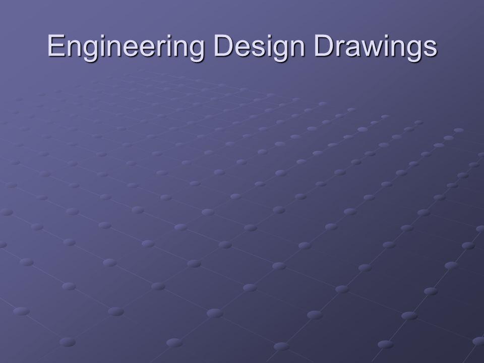 Engineering Design Drawings