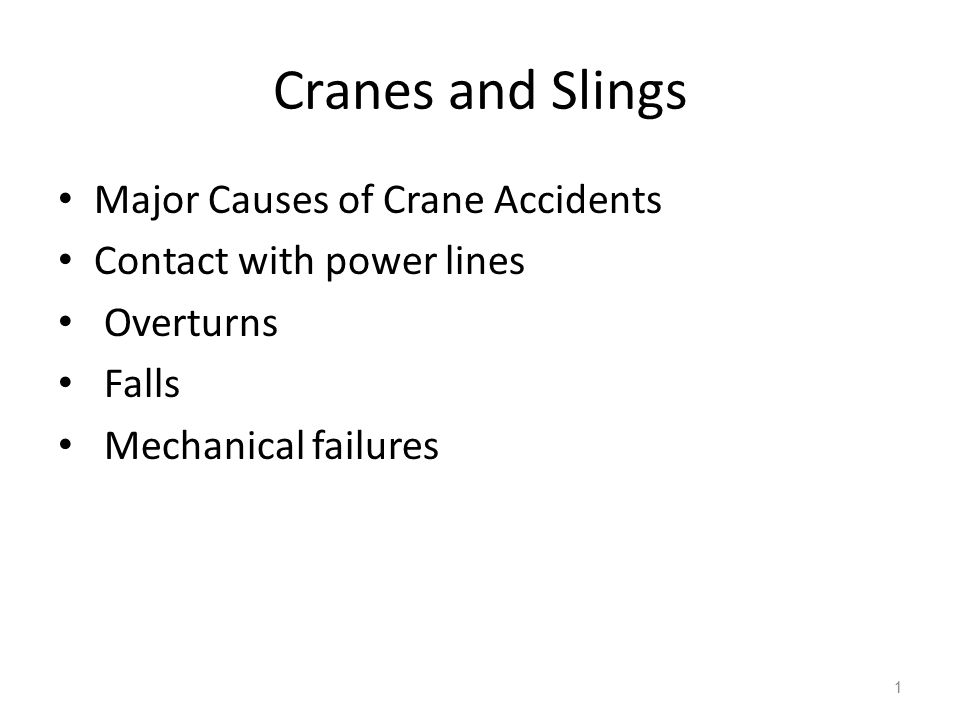 Cranes and Slings Major Causes of Crane Accidents