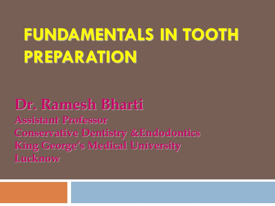Fundamentals in Tooth Preparation