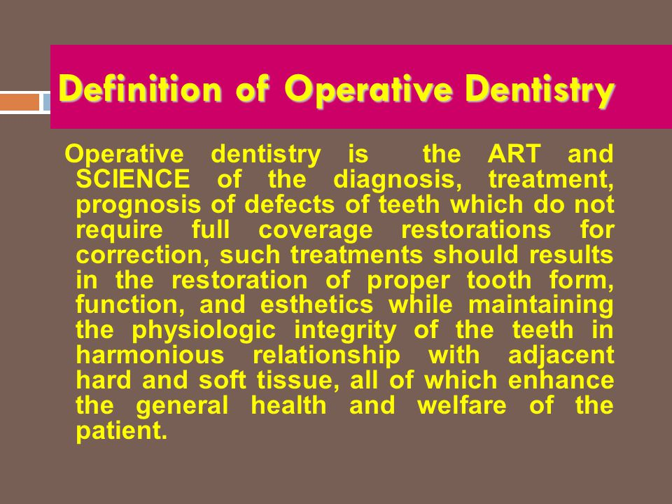 Definition of Operative Dentistry