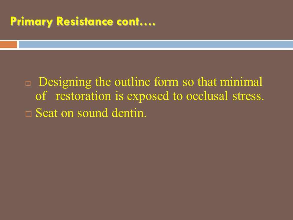 Primary Resistance cont….