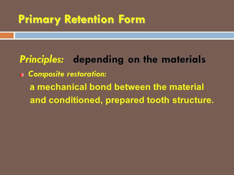 Primary Retention Form