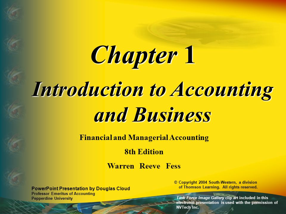 Chapter 1 Introduction to Accounting and Business