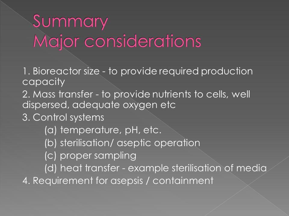 Summary Major considerations