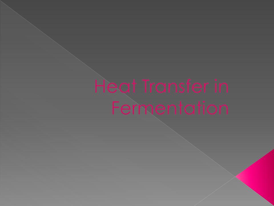 Heat Transfer in Fermentation