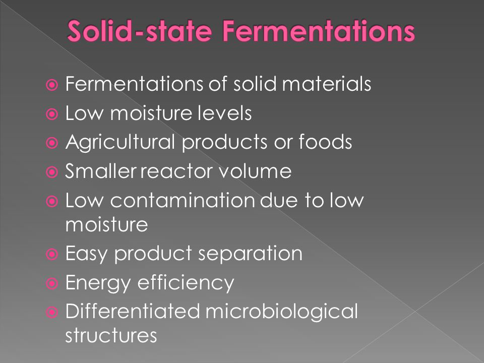 Solid-state Fermentations