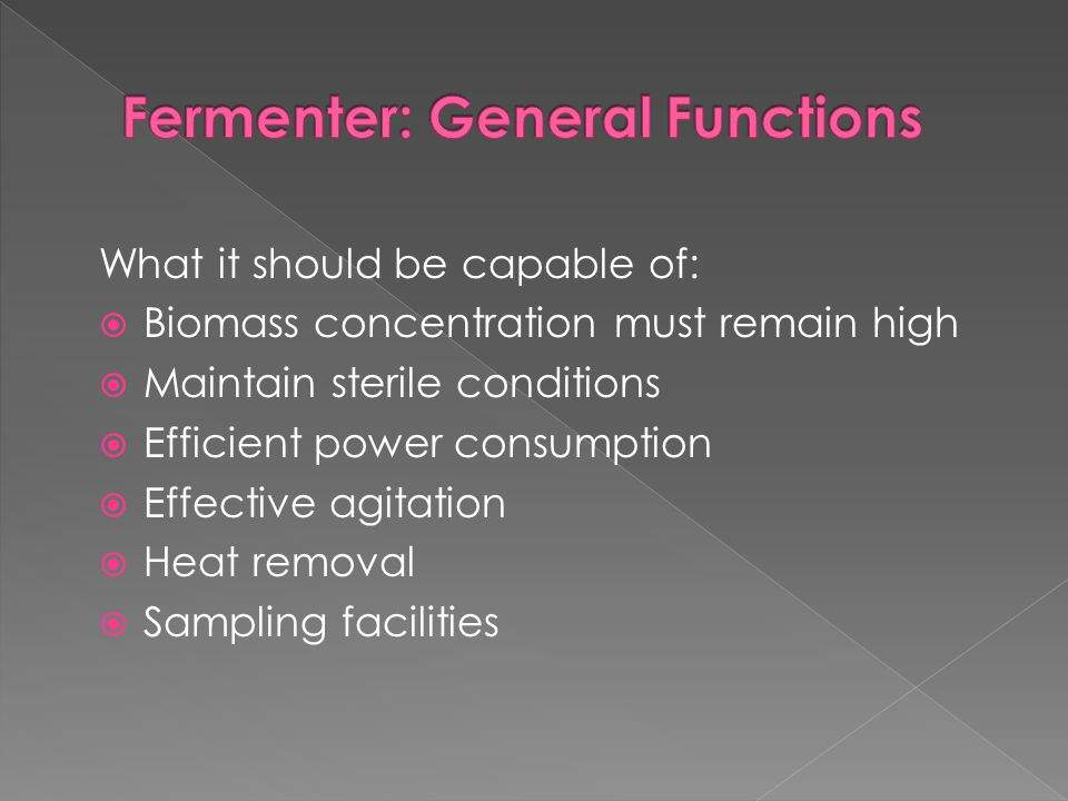 Fermenter: General Functions