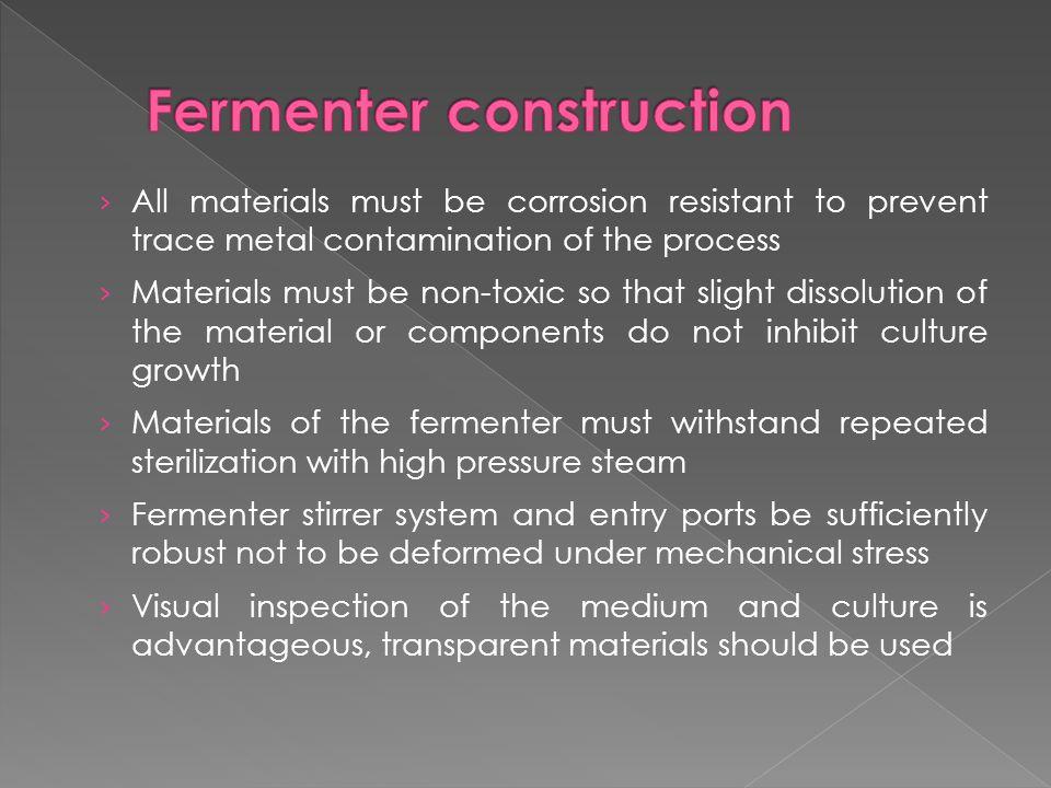 Fermenter construction