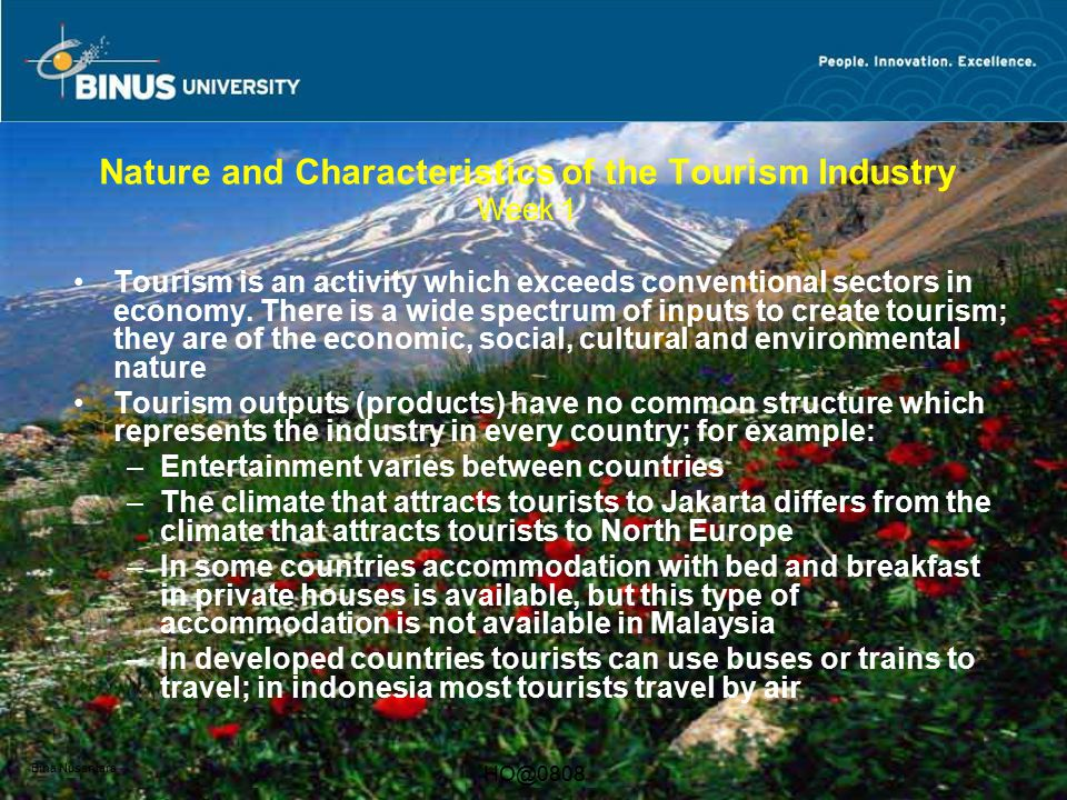 Nature and Characteristics of the Tourism Industry Week 1