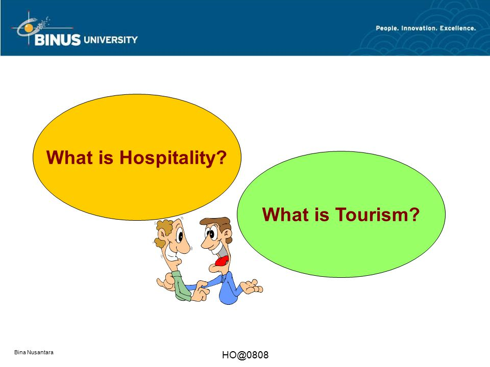 What is Hospitality What is Tourism
