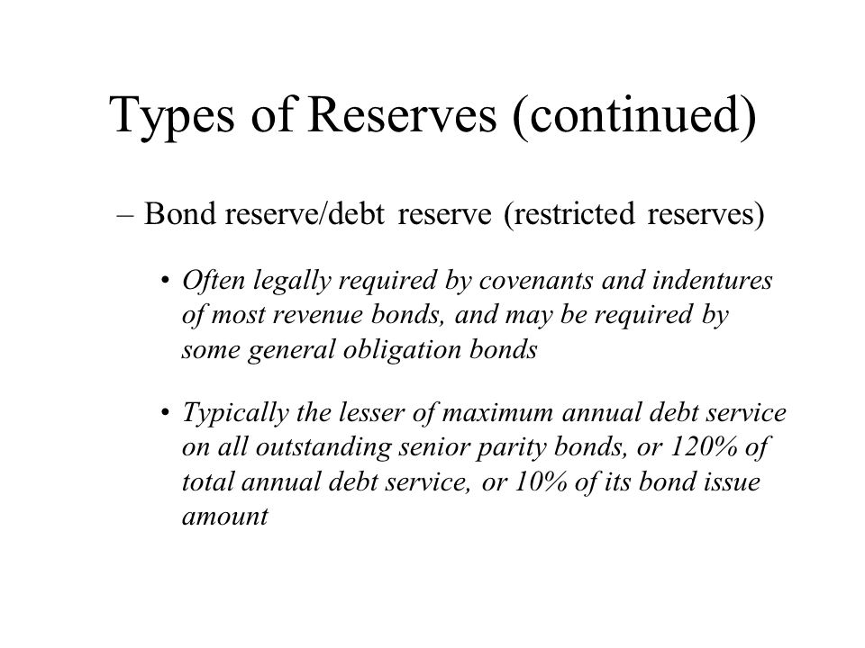 Types of Reserves (continued)