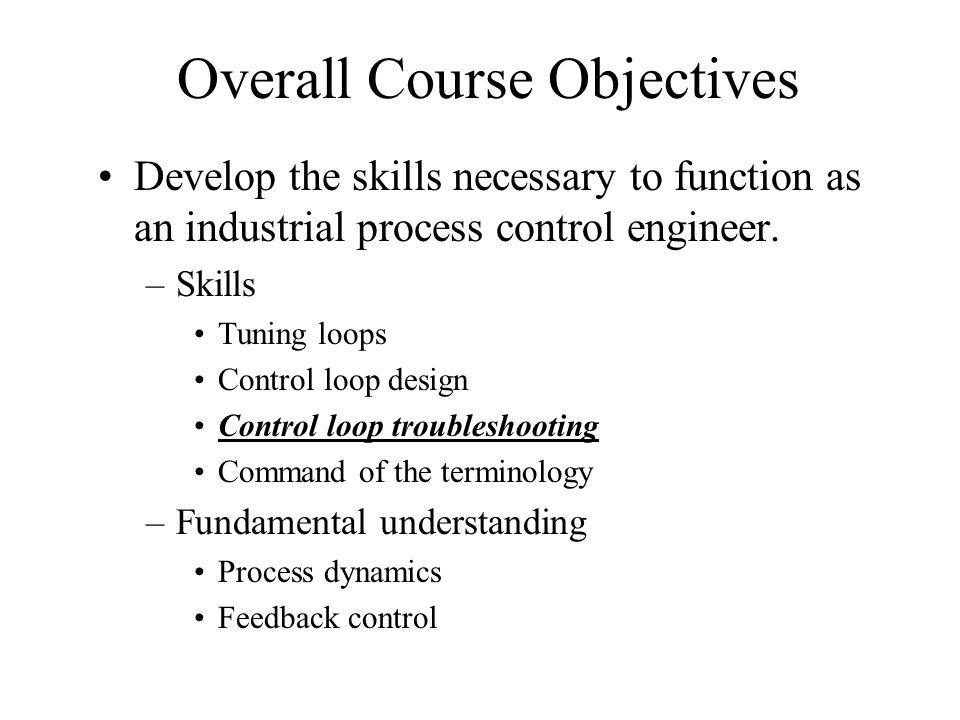 Overall Course Objectives