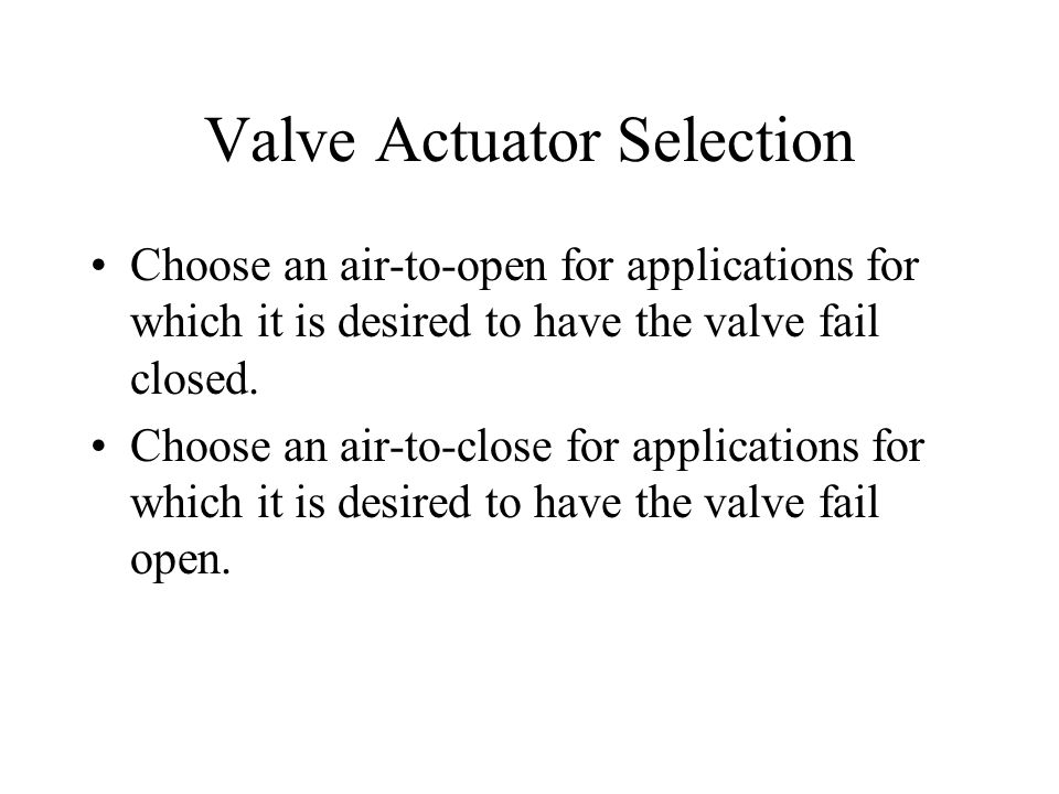 Valve Actuator Selection