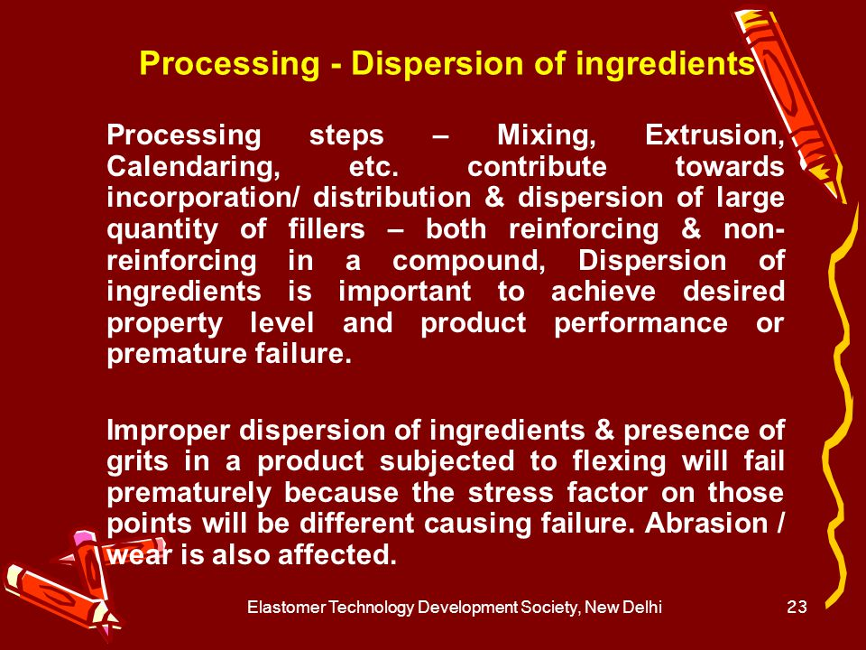 Processing - Dispersion of ingredients