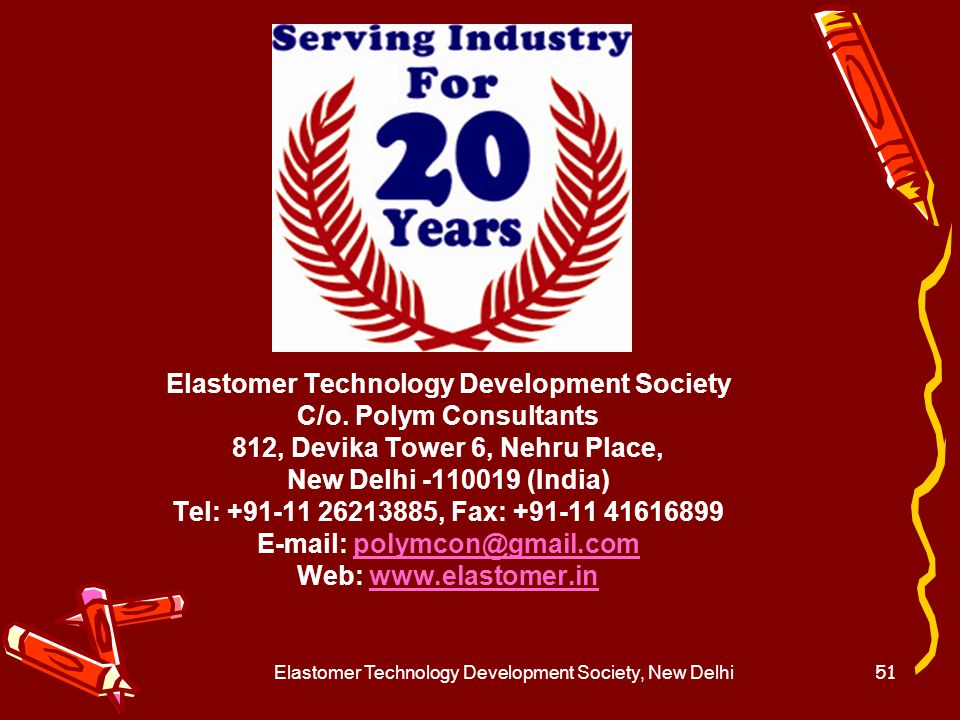 Elastomer Technology Development Society C/o. Polym Consultants