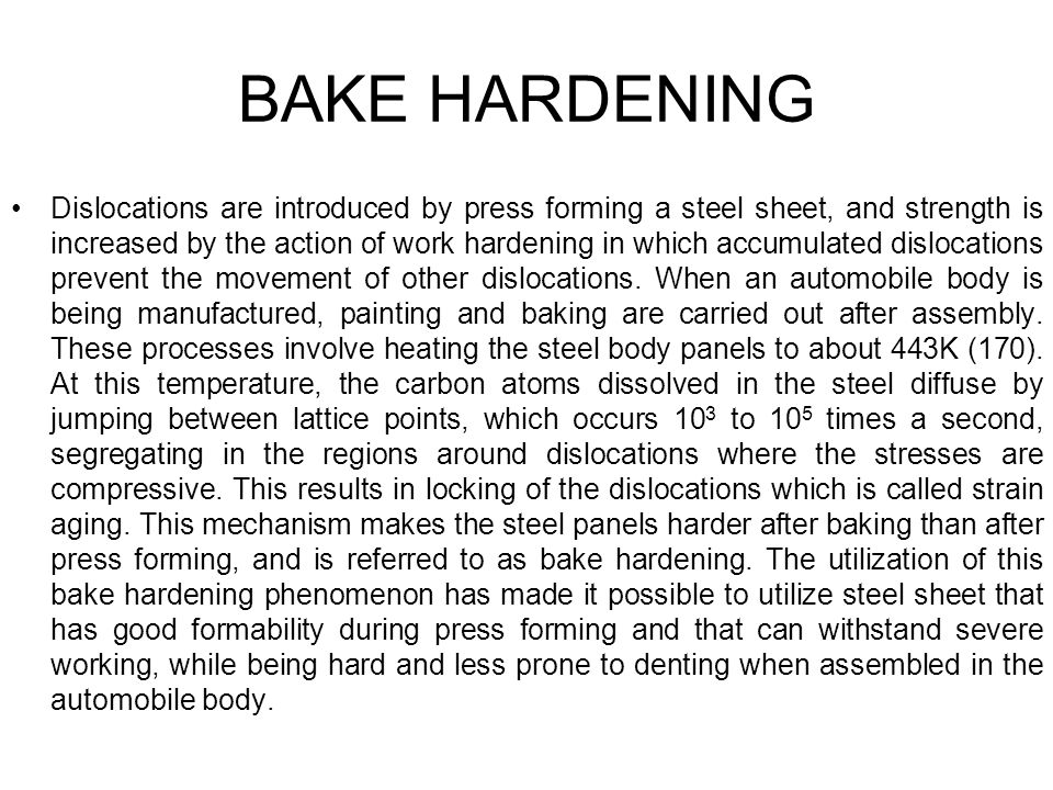 BAKE HARDENING