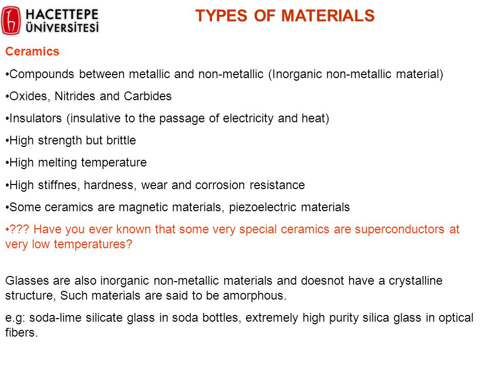 TYPES OF MATERIALS Ceramics