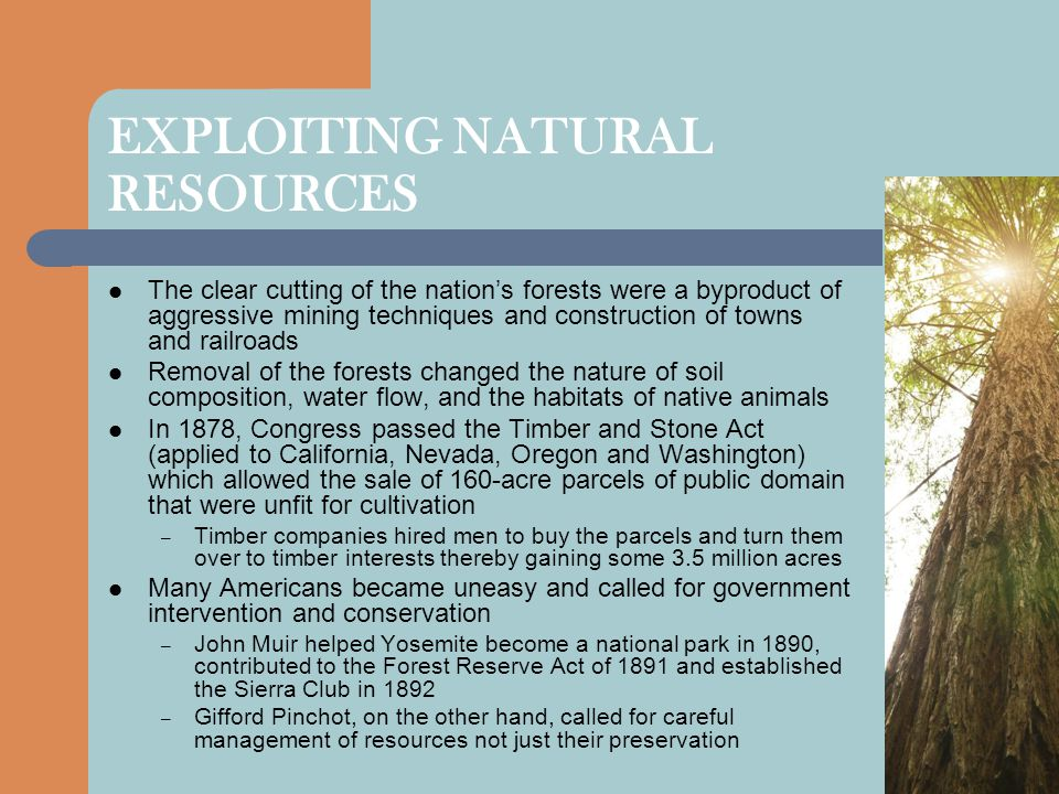 EXPLOITING NATURAL RESOURCES