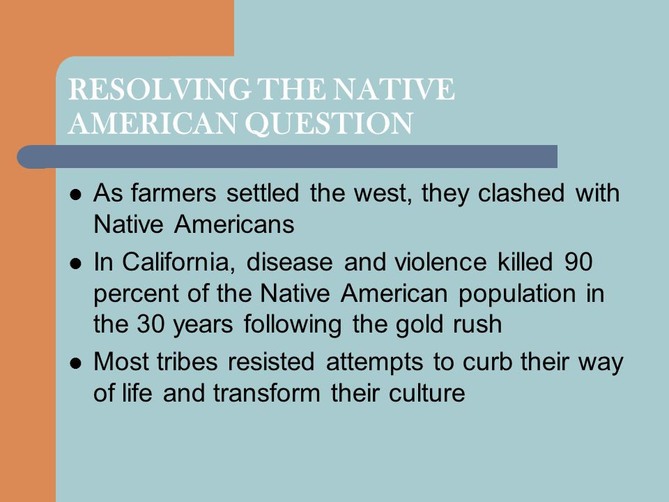 RESOLVING THE NATIVE AMERICAN QUESTION