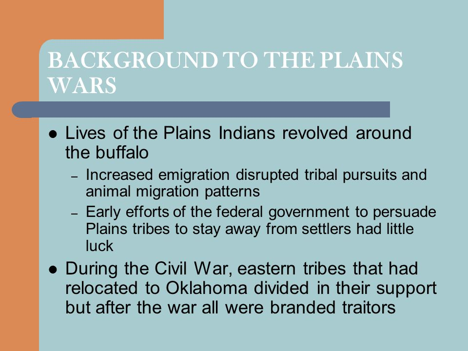 BACKGROUND TO THE PLAINS WARS