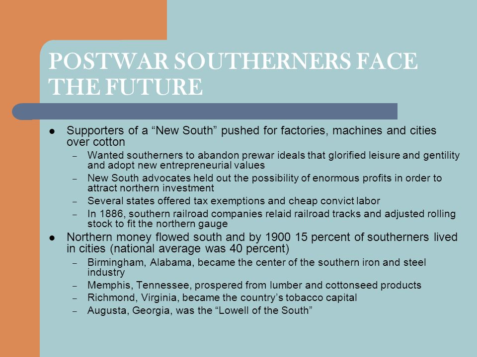 POSTWAR SOUTHERNERS FACE THE FUTURE