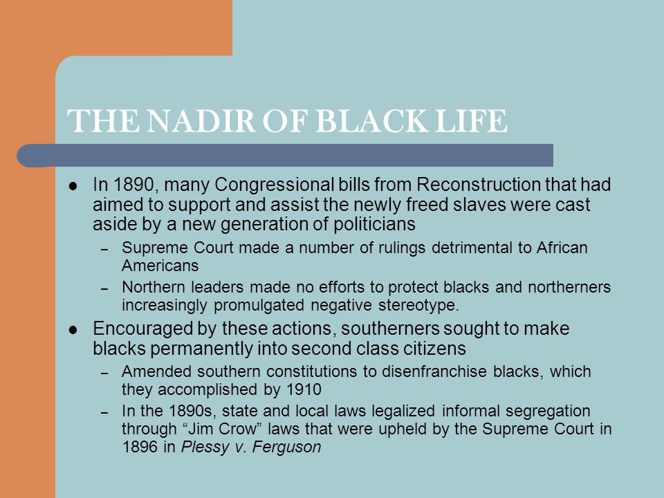 THE NADIR OF BLACK LIFE