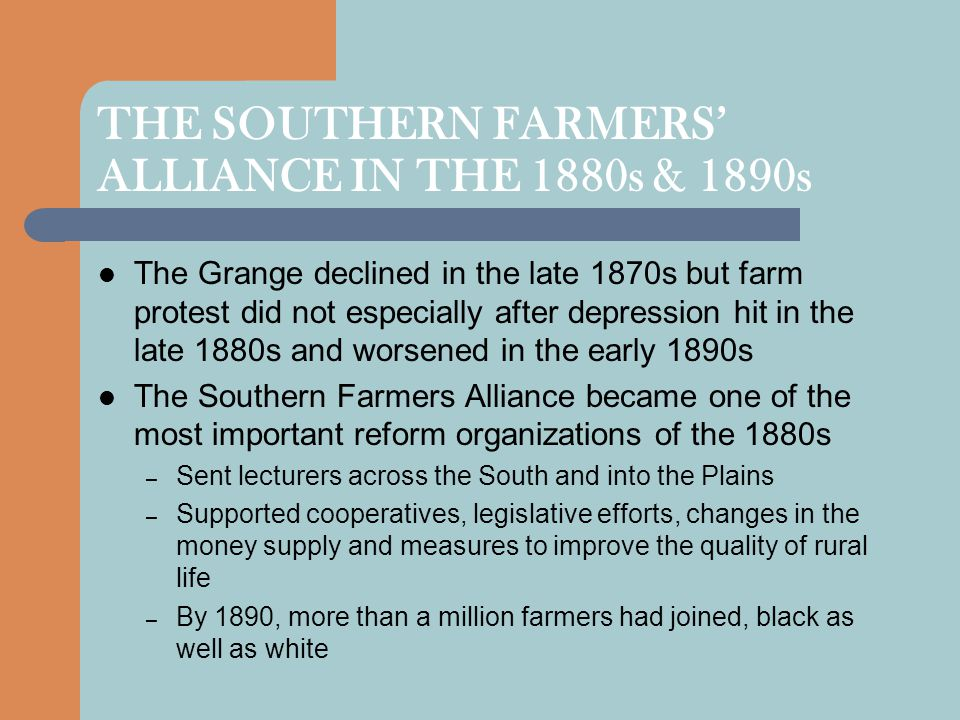 THE SOUTHERN FARMERS' ALLIANCE IN THE 1880s & 1890s