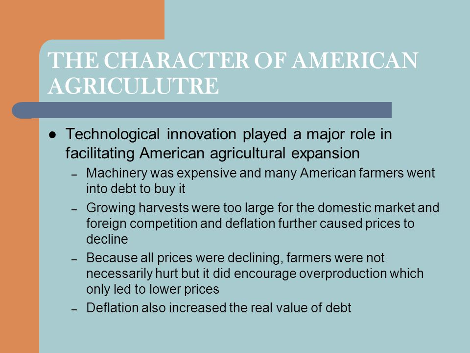 THE CHARACTER OF AMERICAN AGRICULUTRE