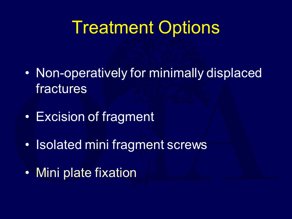 Treatment Options Non-operatively for minimally displaced fractures