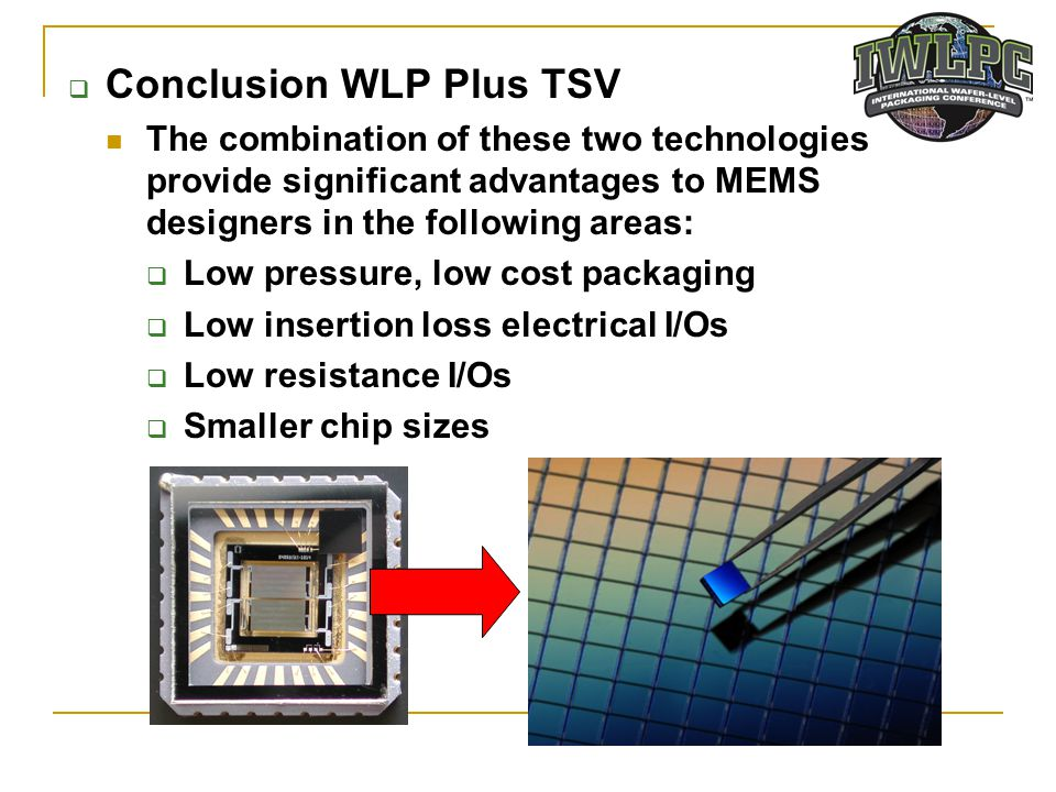 Conclusion WLP Plus TSV