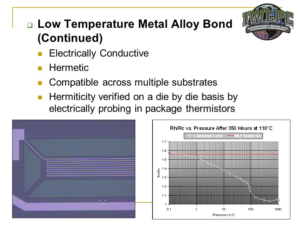 Low Temperature Metal Alloy Bond (Continued)
