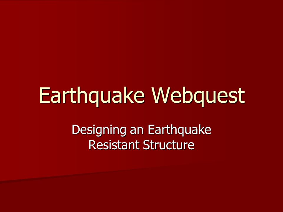 Designing an Earthquake Resistant Structure