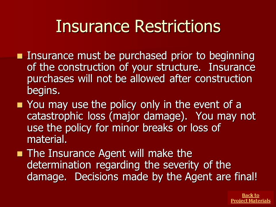 Insurance Restrictions