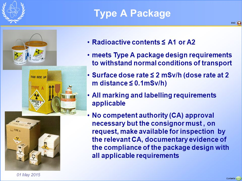 Type A Package Radioactive contents ≤ A1 or A2