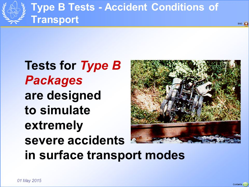 Type B Tests - Accident Conditions of Transport