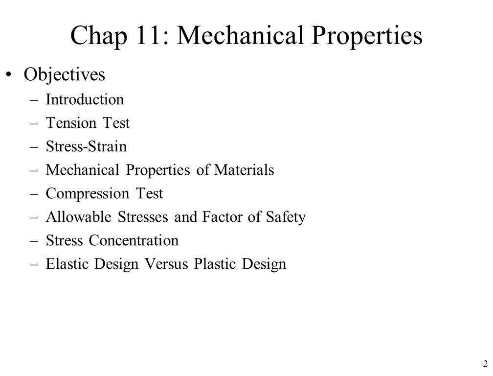 Chap 11: Mechanical Properties