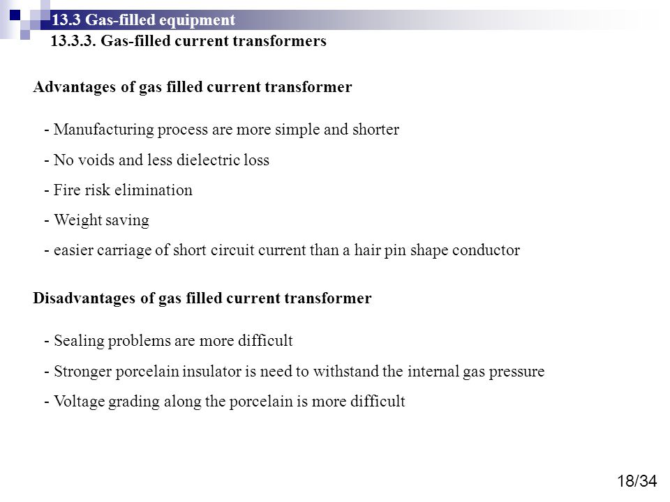 13.3 Gas-filled equipment 13.3.3. Gas-filled current transformers. Advantages of gas filled current transformer.
