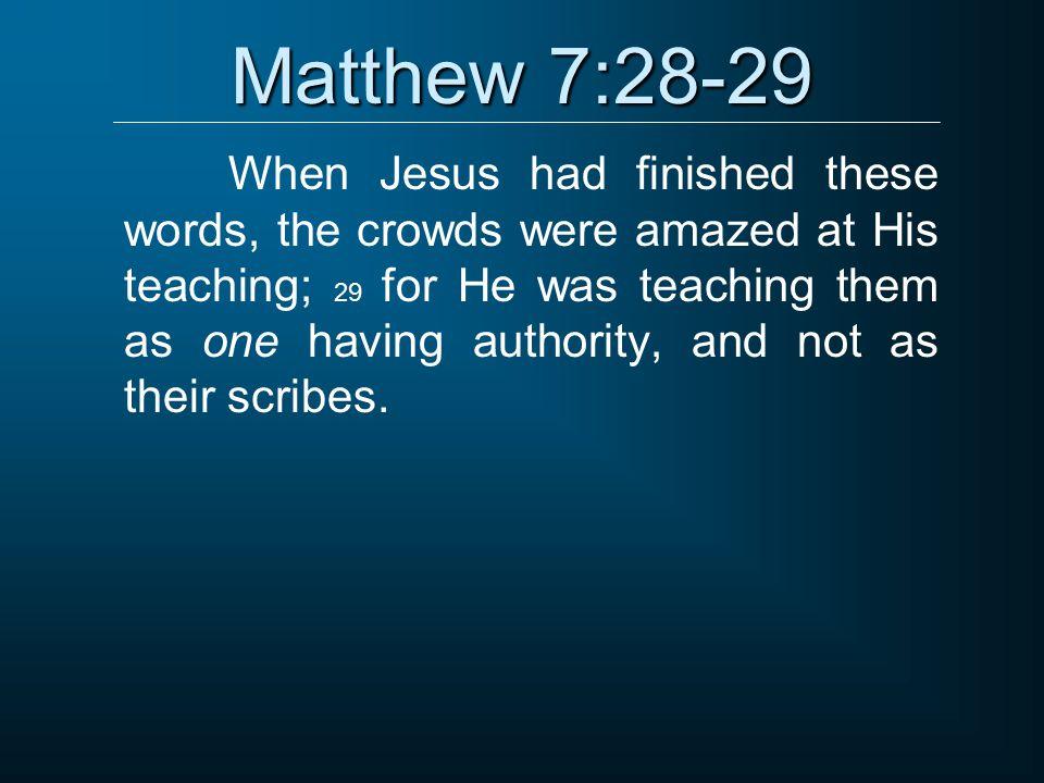 Matthew 7:28-29